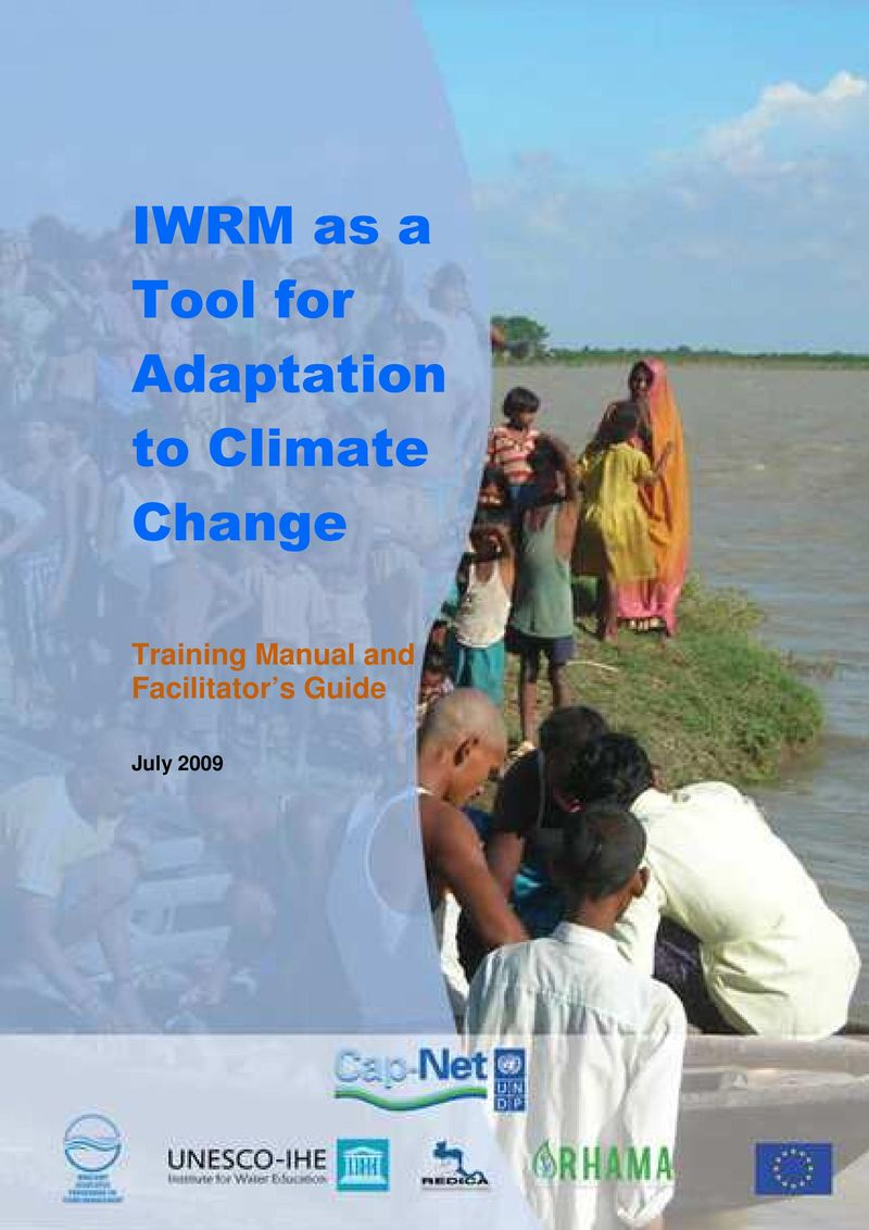 IWRM as a Tool IWRM as a Tool for Adaptation to Climate Change